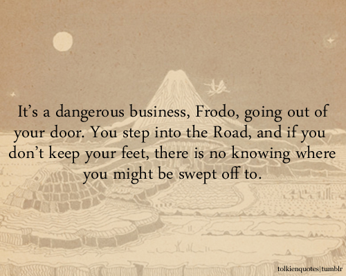 dangerous-business-stepping-out-the-door