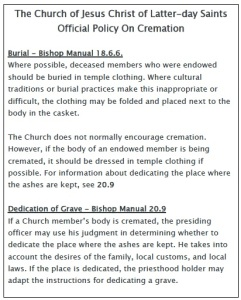 Read the Official LDS Policies on Cremation (click to enlarge)