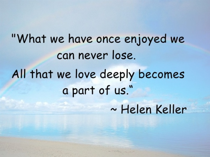 what-we-have-once-enjoyed-helen-keller
