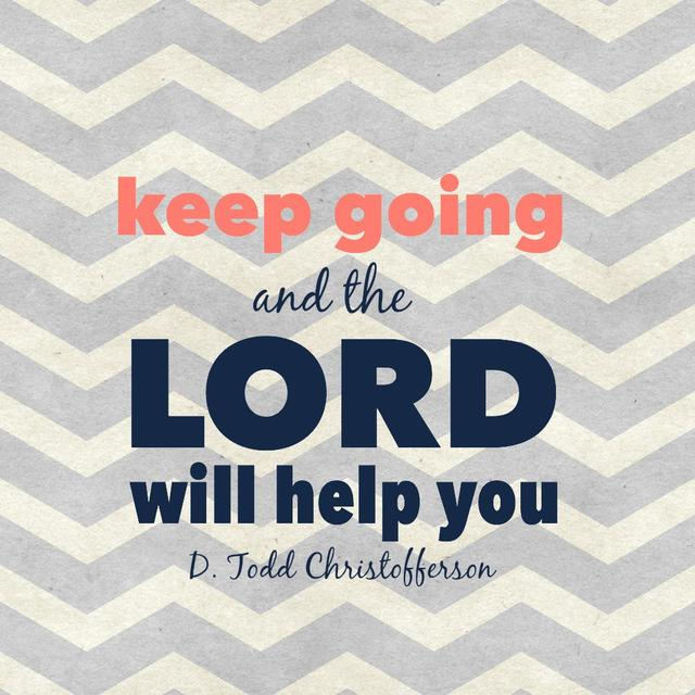 quote-keep-going-lord-will-help-christofferson