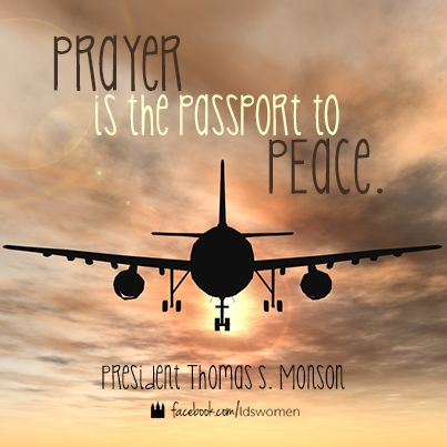 prayer-passport-to-peace-quote-monson