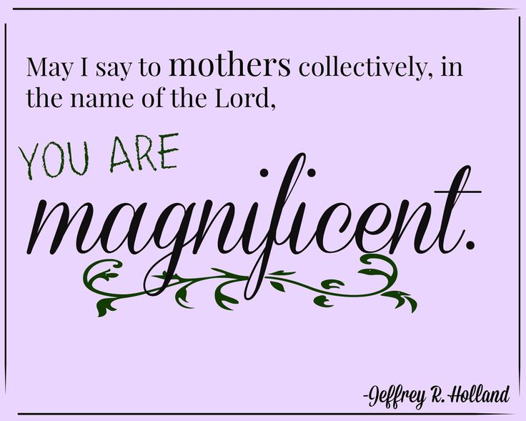 quote-mothers-magnificent-jeffrey-r-holland