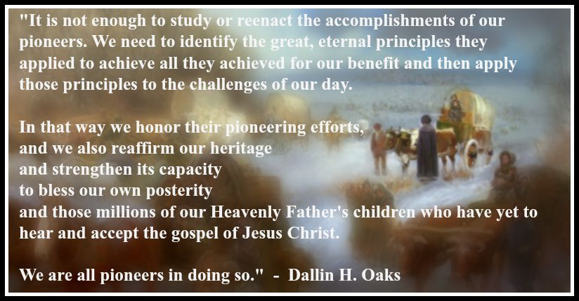 pioneer-principles-dallin-oaks-quote