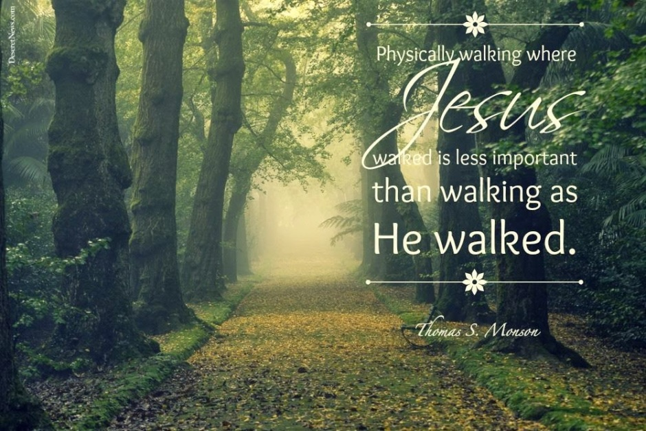 Jesus-walking-quote-Monson