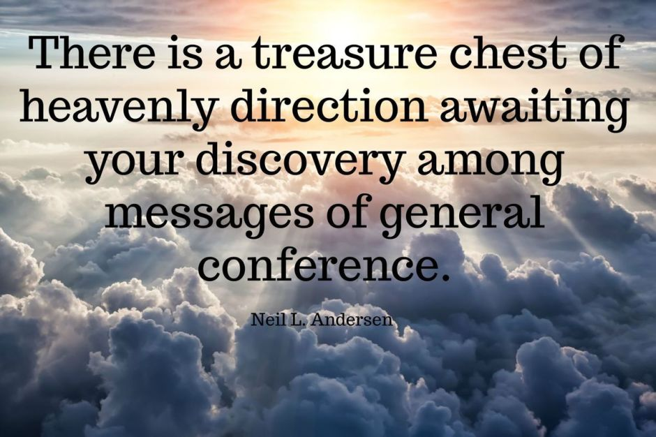 2018 April General Conference treasure trove quote